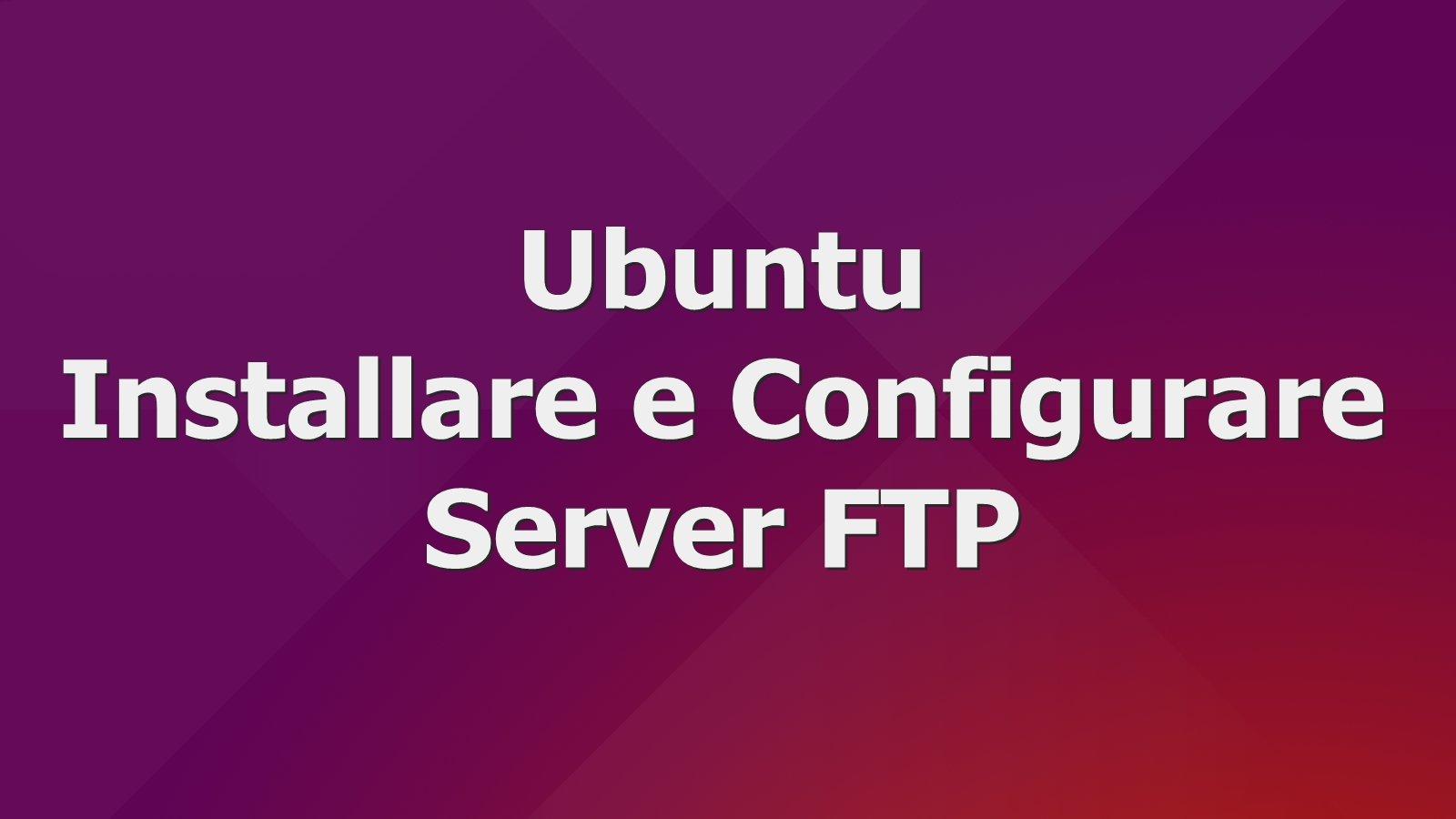 ubuntu-installere-configurare-server-ftp