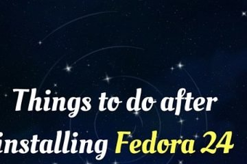 things to do fedora 24