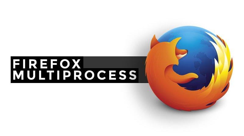modalità multiprocesso firefox