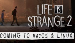 life is strange 2 feral interactive lis